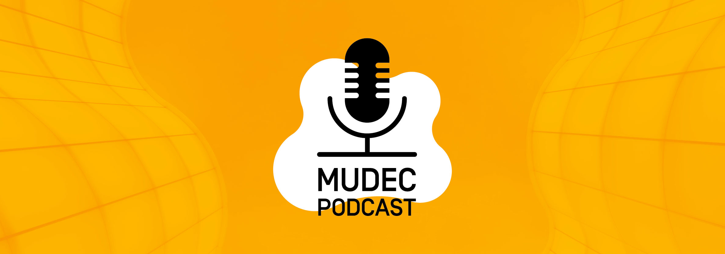 Mudec Podcast